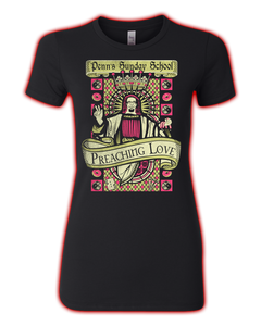 "Penn's Sunday School ""Preaching Love"" Ladies' Fitted Tee"