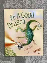 Little Be a Good Dragon Book