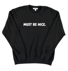 Suburban Riot Be Nice Selena Sweatshirt