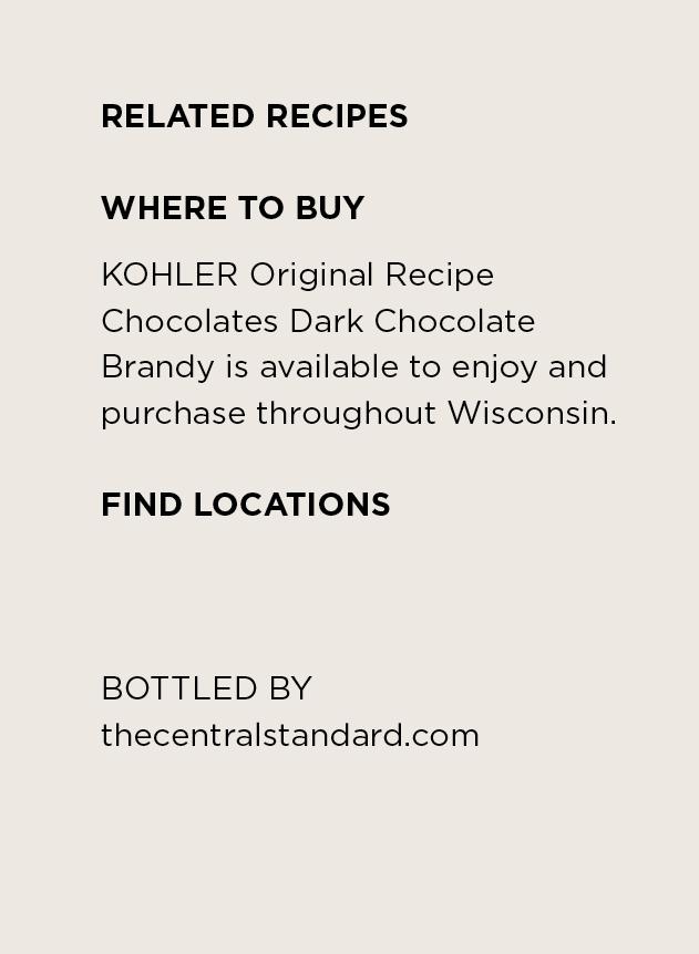 Where to Buy KOHLER Original Recipe Dark Chocolate Brandy