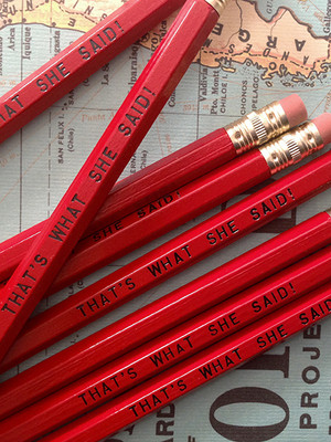 That's What She Said Pencil 6 Pack