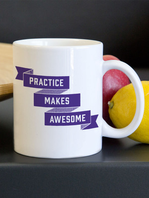 Practice Makes Awesome Ceramic Mug