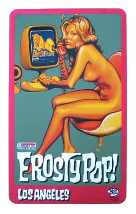Erosty Pop! Los Angeles Silkscreen Poster Image