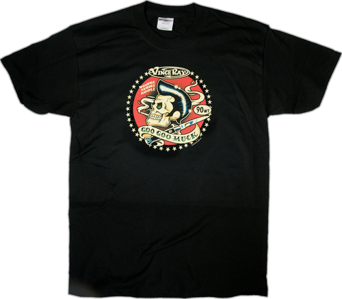 Vince Ray Goo Goo Muck T-Shirt. Rockabilly Greaser Skull Pomade, Hair Gel, Stiletto, Viva Las Vegas