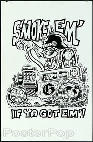 Ben Von Strawn Original Blackline - Smoke Em If Ya Got Em Image