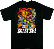 Dirty Donny Roast Em T-Shirt, Hot Rod, Gasser, Monster Shifter