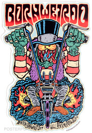 Ben Von Strawn Born Weirdo Sticker, Biker, Motorcycle, Psychedelic, Grateful Dead, Hippie