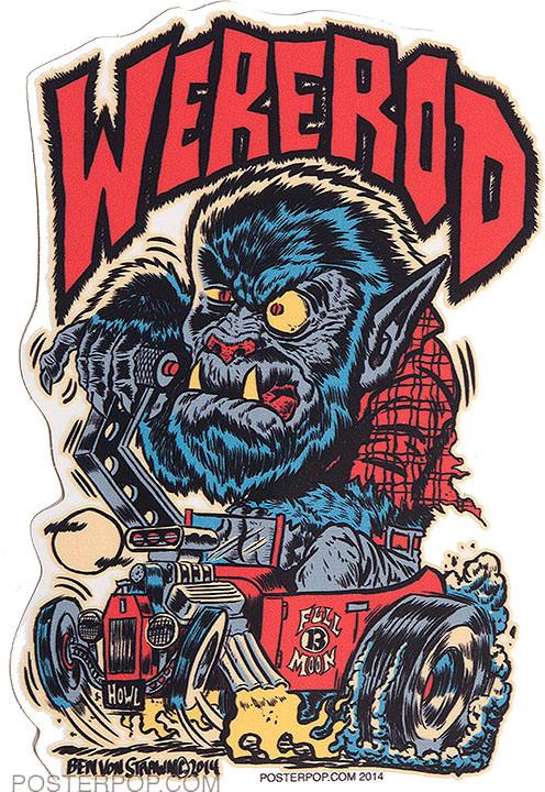 Ben Von Strawn Were-Rod Sticker, Werewolf, Wolf, Monster, Hotrod, Hot Rod, Monster Shifter, Burn Out, Smoking Tires, Smoking