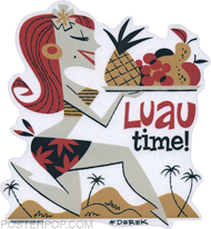 Derek Yaniger Luau Time Tiki Tropical Hawaiian Polynesian Islander Island Party Hukilau Girl Woman Wahine Babe Chick Pinup Redhead Hula Sarong Miniskirt Coconut Palm Beach Pineapple Fruit Tray Appetizers Food Sticker