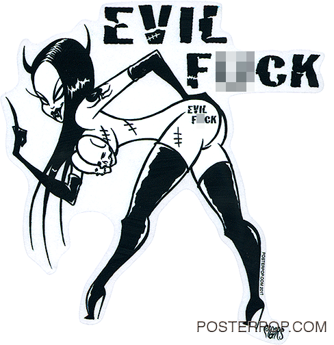 Artist Eric Pigors EvilFck Sticker, Evil Fuck, Girl, Tattoo, Stripper, Devil Girl, Stockings, Burlecque