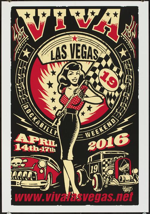 P-VRVLV19 Viva Las Vegas VLV19 Silkscreen Poster 2016 by Vince Ray