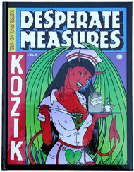 Kozik Desperate Measure Hard Cover Book Image
