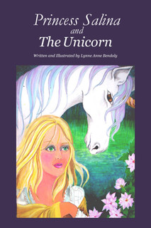 Princess Salina and the Unicorn by Lynne Bendoly