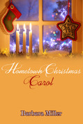 Hometown Christmas Carol by Barbara Miller