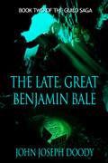The Late, Great Benjamin Bale