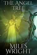 The Angel Tree by Miles Wright