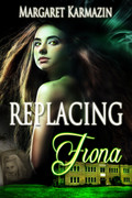 Replacing Fiona by Margaret Karmazin Print