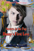 Secrets In the Fog: Danny's First Love