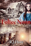Toltec Noon by RJ Hore