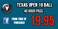 texas-open-10-ball-48-hr-pass.png