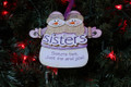 Sisters 2 Just Me and You Snowmen Personalized Ornament