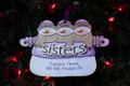 Sisters 3 We Will Always Be Snowmen Personalized Ornament