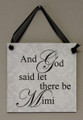And God Said Let Their Be Mimi