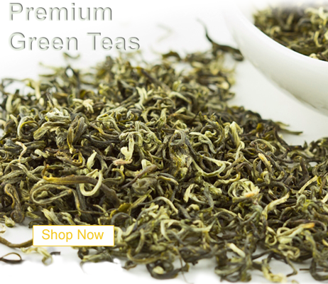 Premium Green Teas from China and beyond