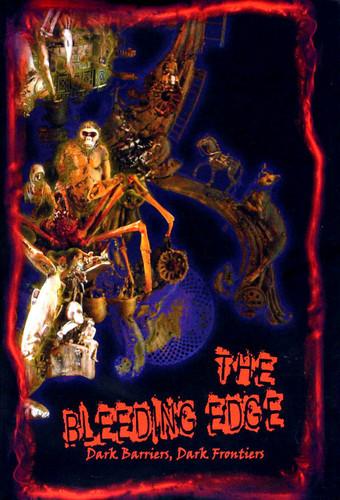 The Bleeding Edge (2010, Cycatrix Press) - Cover art by Kris Kuksi