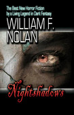 SIGNED - Nightshadows by William F. Nolan (OUT OF PRINT)