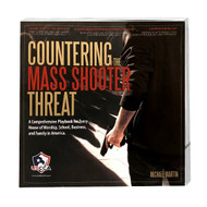 COUNTERING MASS SHOOTER THREAT (FREE SHIPPING)