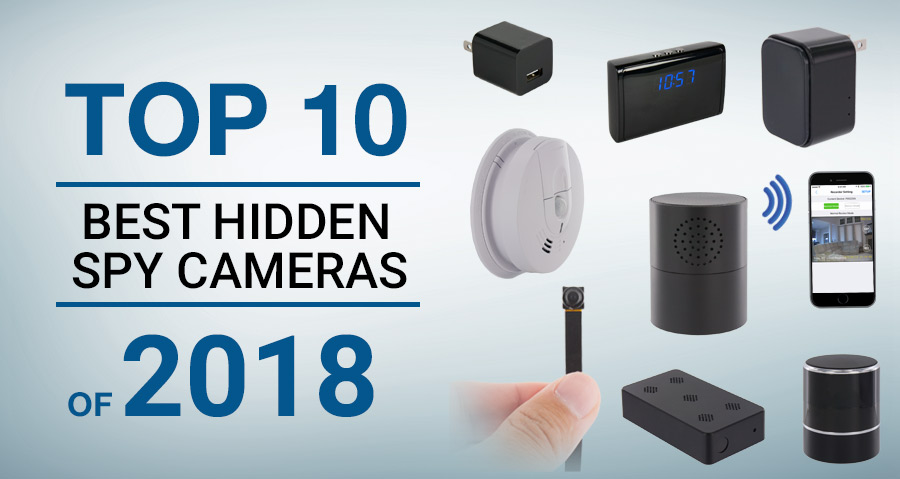 Top 10 Best Hidden Spy Cameras of 2018 - SpygearGadgets