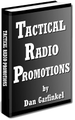 TACTICAL RADIO PROMOTIONS Dan Garfinkle (e-book)
