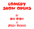 RADIO COMEDY SHOW OPENS by Dan O'Day & Jerry Thomas (e-book)