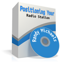 Positioning Your Radio Station Randy Michaels audio seminar mp3 download