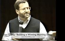 "Dan O'Day Video Seminar: ""Building a Winning Morning Radio Show"""