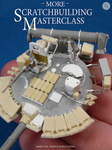 Inside the Armor - More Scratchbuilding Masterclass