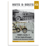 Nuts & Bolts - Vol 43: Famos Sd.Kfz. 9 18 ton Zugkraftwagen, armoured and unarmoured variants