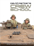 AFV Modeller - David Parker's Crew School: Techniques to Bring Your Armour Model Crews to Life
