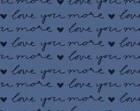Pen Pals - Love You More Blue from Clothworks Fabric
