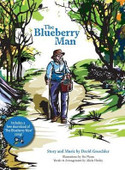 In this enchanting story set deep in the woods, readers are led through all the ways the Blueberry Man's blueberries make a difference in people's lives.  Brought to live with handcrafted illustrations and a song you'll want to sing along to (available as a free download), The Blueberry Man will delight, entertain and educate, while providing readers with an appreciation for the people who harvest their fruits and vegetables.