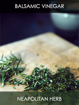 Neapolitan Herb Balsamic Vinegar