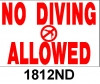No Diving Allowed Sign 1812ND