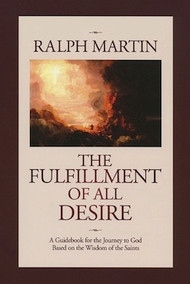 The Fulfillment of All Desire - Ralph Martin