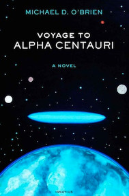 Voyage to Alpha Centauri - Michael O'Brien