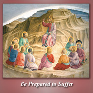 Be Prepared to Suffer (MP3s) - Fr. Angelus Shaughnessy, OFM Cap