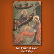 The Value of Time Each Day (MP3s) - Fr. Bill Healy, OCD