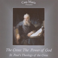 The Cross: The Power of God (MP3s) - Fr. Frank Sofie