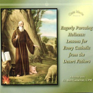 Eagerly Pursuing Holiness (CDs) - Fr. Ben Cameron, CPM