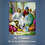 My Vocation: To Love as Jesus Loves (MP3s) - Fr. Joseph Mary Brown, csj